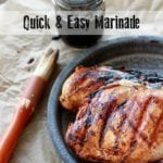 Grilled chicken made with easy all-purpose marinade