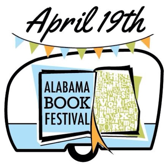 Join me at the Alabama Book Festival this weekend!  Check out their site for times and a full schedule.  alabamabookfestival.org #bamabookfest