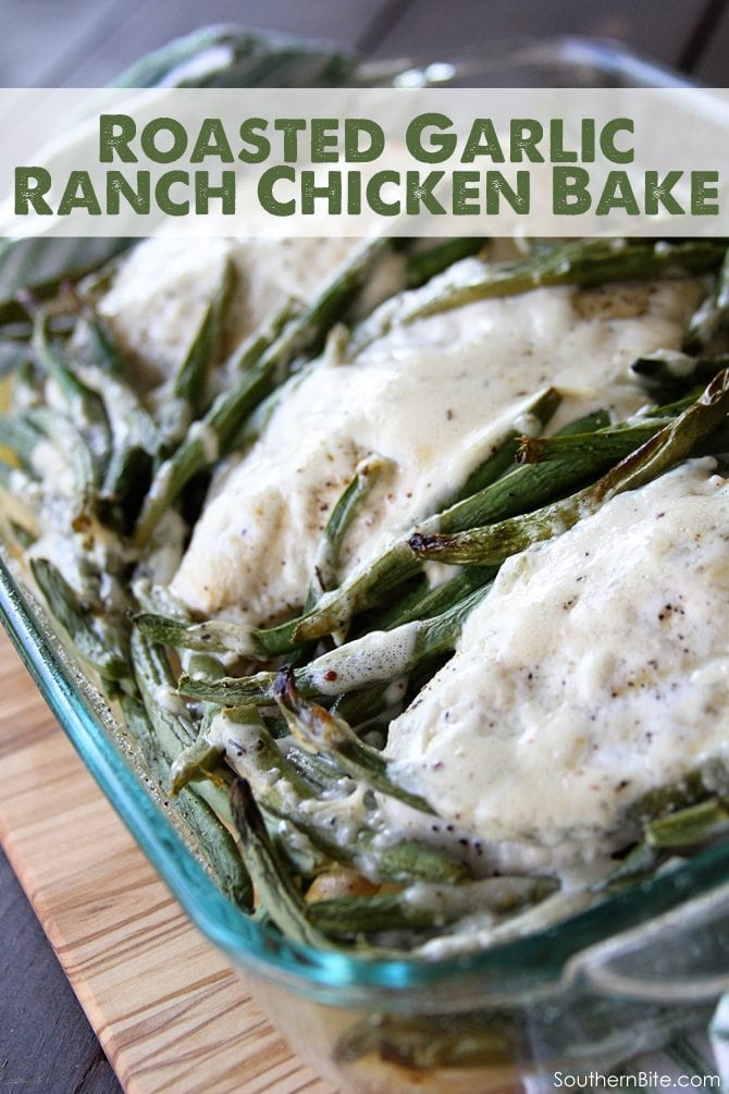 This Roasted Garlic Ranch Chicken Bake is a quick and easy way to get a complete meal on the table!