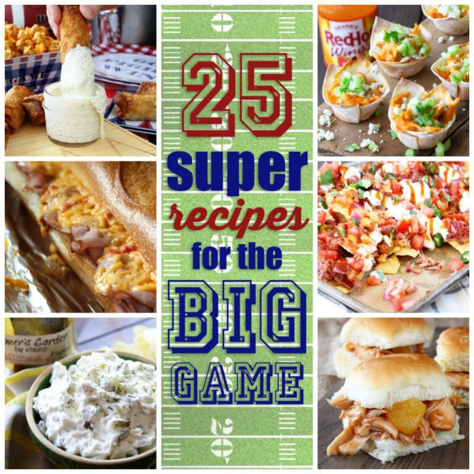 Grab 25 SUPER recipes that will make your football party a winner!