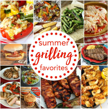 Summer Grilling Favorites!