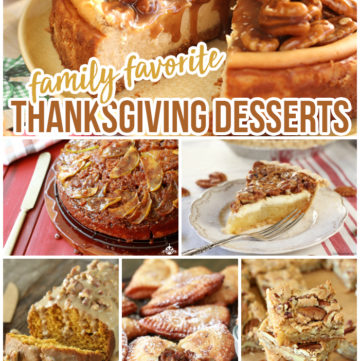 Family Favorite Thanksgiving Desserts