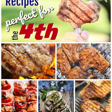 Grilled Pork Recipes Perfect for the 4th!