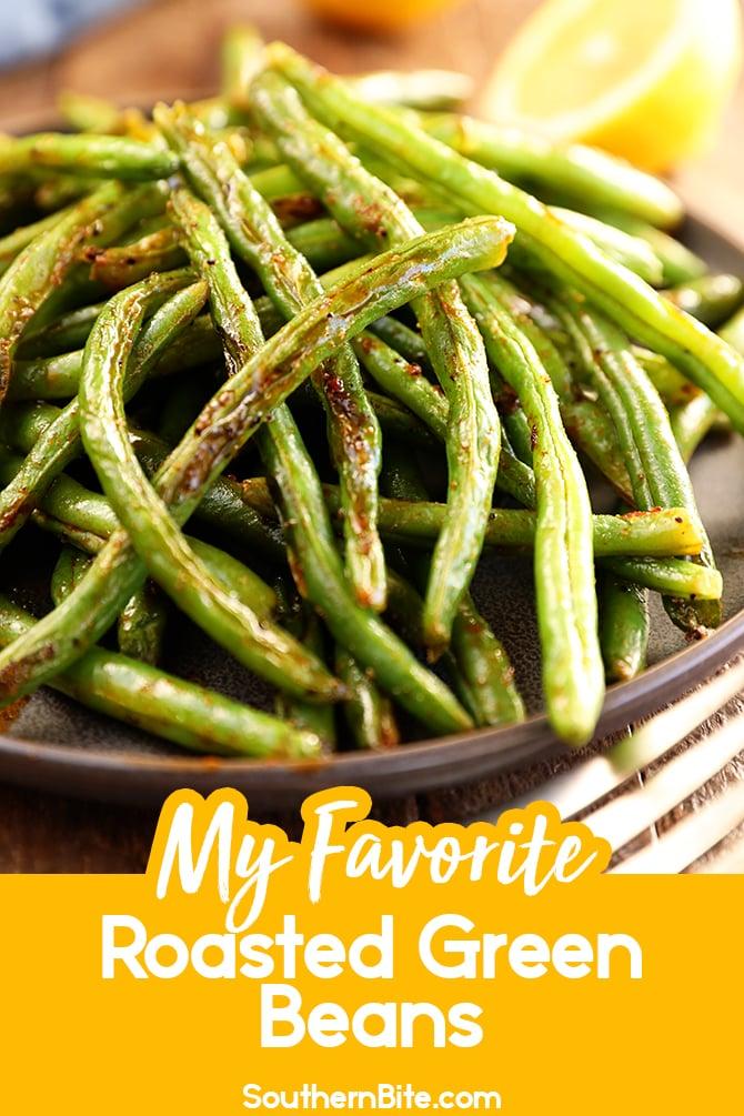 Roasted Green Beans for Pinterest
