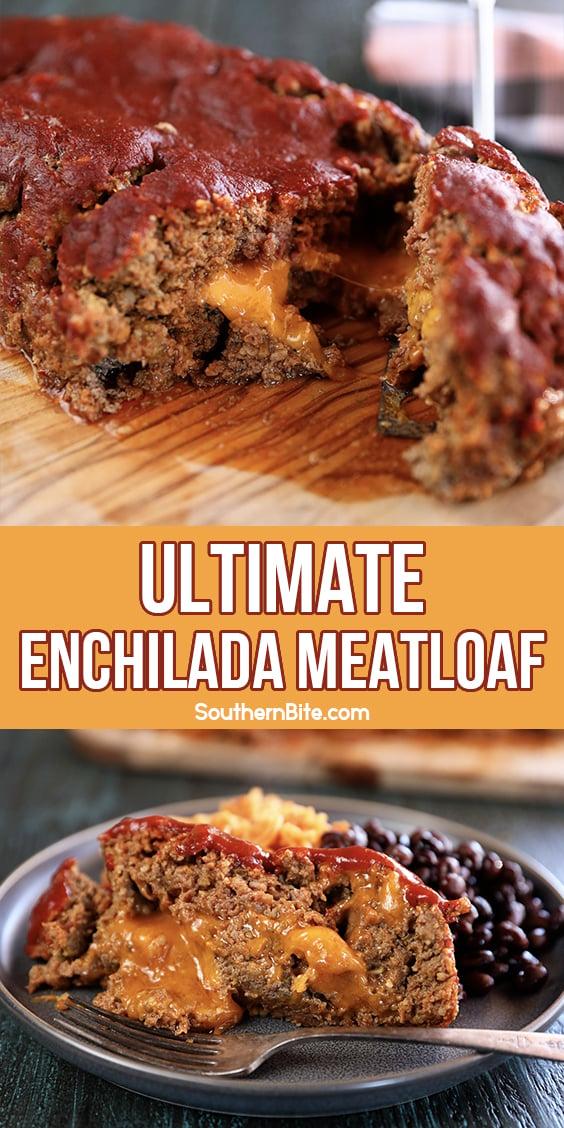 Ultimate Enchilada Meatloaf for Pintrest