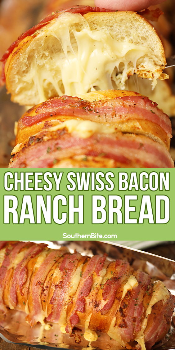 Cheesy Swiss Bacon Ranch Bread - image for Pinterest