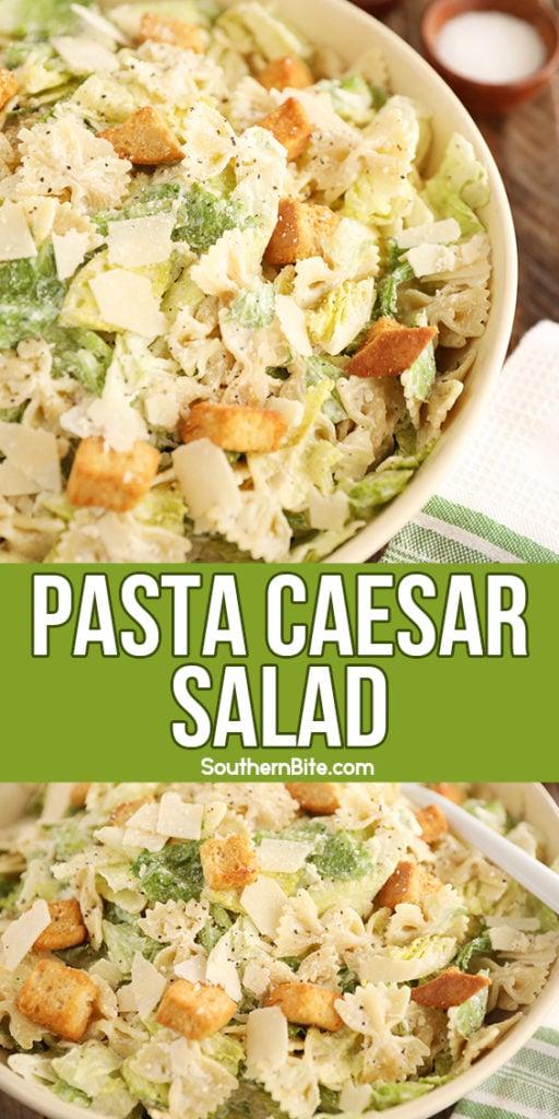 Pasta Caesar Salad - collage image for Pinterest
