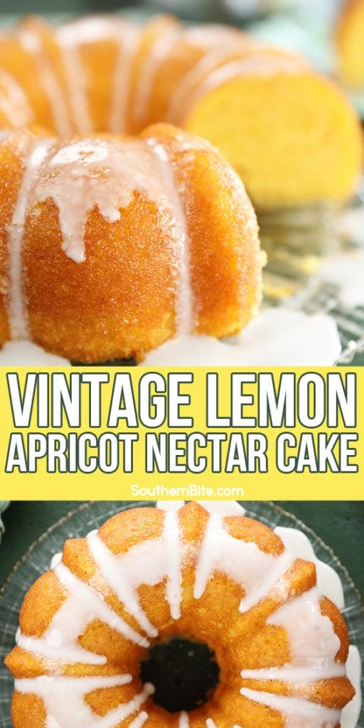 Vintage Lemon Apricot Nectar Cake - collage image for Pinterest