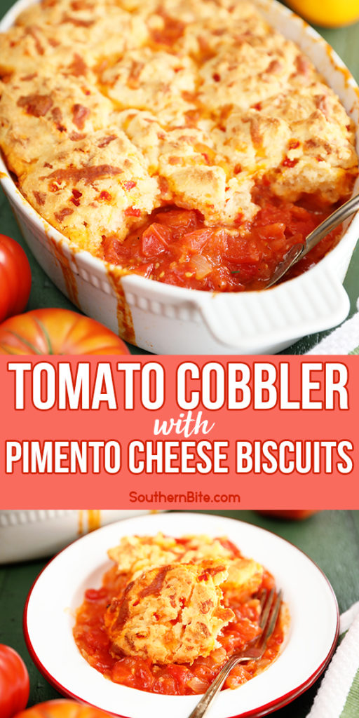 Tomato Cobbler with Pimento Cheese Biscuits - image for Pinterest